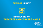 Dates agreed to allow the re-opening of theatres and concert halls