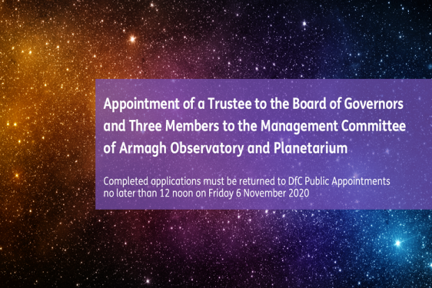 Competition to appoint a Trustee to the Board of Governors and Members to the Management Committee of the Armagh Observatory and Planetarium
