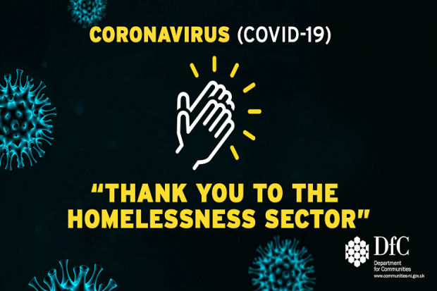 Communities Minister Deirdre Hargey has thanked everyone who is working hard to support all those in a homelessness situation.