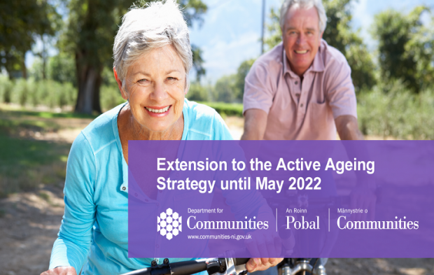 Extension to the term of the Executive's Active Ageing Strategy to May 2022.
